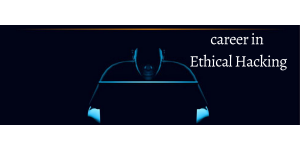 5 Things to do for Starting your Career in Ethical hacking