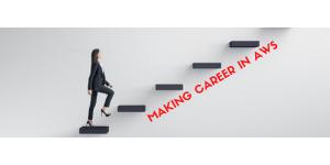 Making Career in AWS